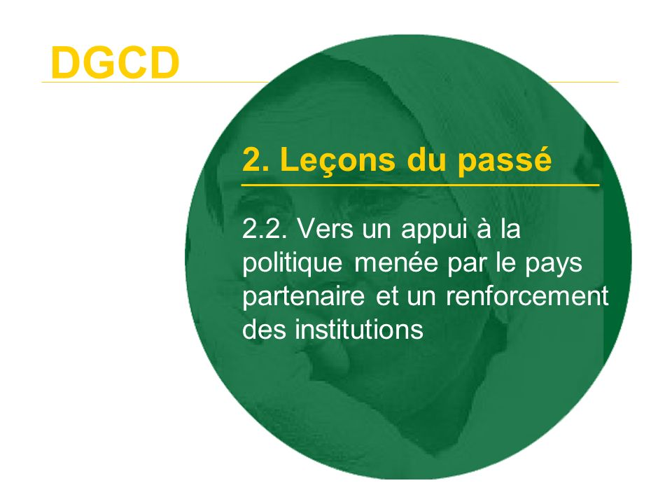 DGCD 2.3. La mise au point des « Millennium Development Goals » 2. Leçons du passé
