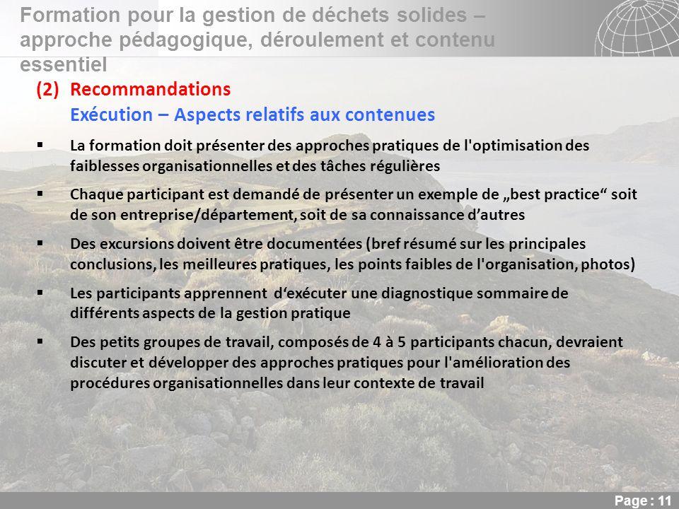 02.11.2013 Seite 11 Seite 11 Formation pour la gestion de déchets solides – approche pédagogique, déroulement et contenu essentiel Page : 11 (2)Recomm