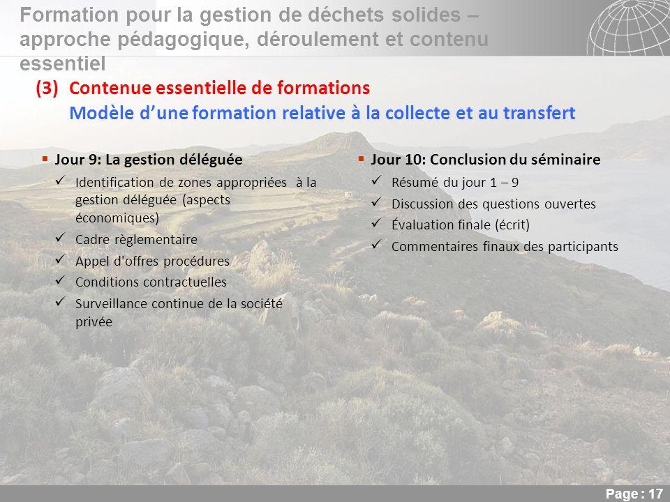 02.11.2013 Seite 17 Seite 17 Formation pour la gestion de déchets solides – approche pédagogique, déroulement et contenu essentiel Page : 17 (3)Conten