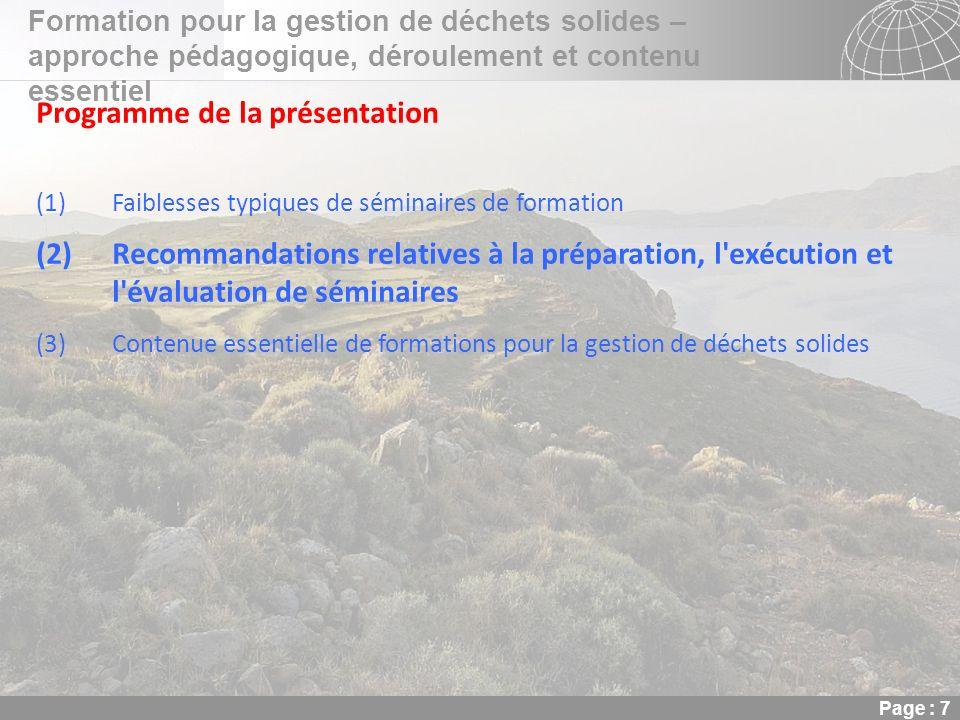 02.11.2013 Seite 7 Seite 7 Formation pour la gestion de déchets solides – approche pédagogique, déroulement et contenu essentiel Page : 7 Programme de