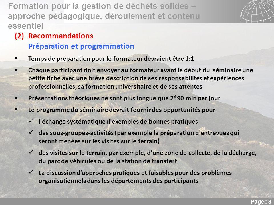 02.11.2013 Seite 8 Seite 8 Formation pour la gestion de déchets solides – approche pédagogique, déroulement et contenu essentiel Page : 8 (2)Recommand