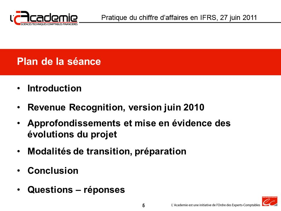 Pratique du chiffre daffaires en IFRS, 27 juin 2011 II.3 - Risque de crédit De IAS11 et IAS 18 au modèle révisé Pratique du chiffre daffaires en IFRS, 27 juin 2011 Risque de créditIAS 11 et IAS 18Exposé sondage RRModèle révisé A lorigine ou pendant la prestation (avant naissance dune créance) IAS 11 §28 ; IAS 18 §18 et 22 La recouvrabilité probable des flux est un pré-requis pour la constatation du produit dun contrat avant encaissement Abandon de la notion de recouvrement probable pour permettre ou interdire la constatation dun produit IAS 11 §28 ; IAS 18 §18 et 22 Recouvrabilité peu probable CA constaté à la levée de lincertitude (au plus tard à lencaissement) ED § 43 Recouvrabilité Prise en compte de la probabilité pour déterminer le prix de la transaction et le CA Prix de la transaction = prix stipulé au contrat Risque de crédit estimé ajustement présenté au-dessous du CA CA net du risque Changements destimation ED § 43 Changement destimation ajustement rétroactif du chiffre daffaires Changements destimation constatés sur la ligne « ajustement » au-dessous du CA brut 36