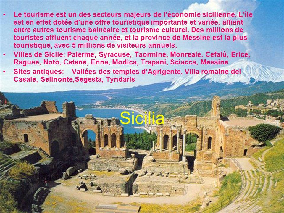 Sicilia Le tourisme est un des secteurs majeurs de l'économie sicilienne. L'île est en effet dotée d'une offre touristique importante et variée, allia