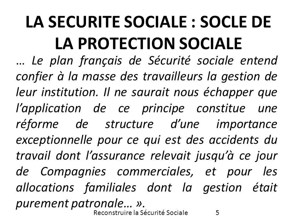 … Le plan français de Sécurité sociale entend confier à la masse des travailleurs la gestion de leur institution. Il ne saurait nous échapper que lapp