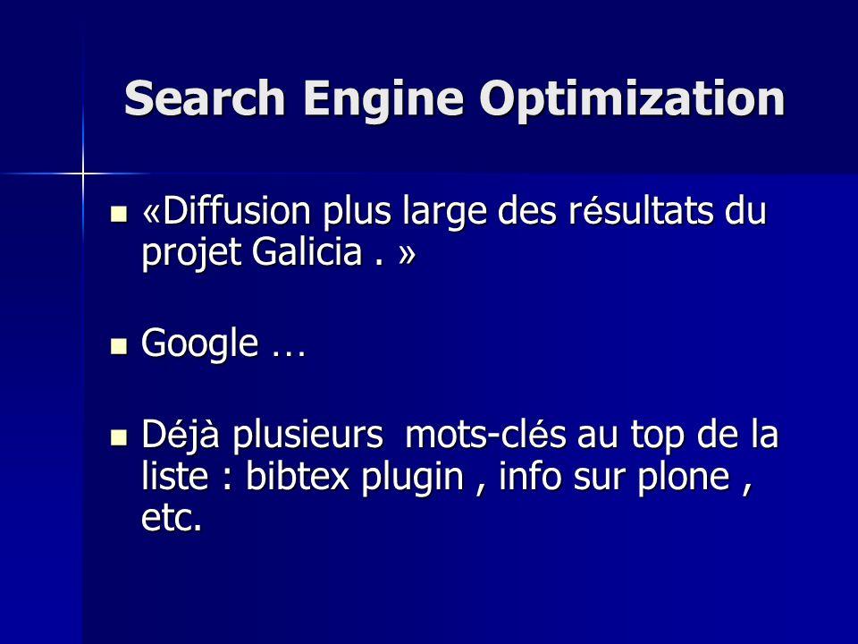 Search Engine Optimization « Diffusion plus large des r é sultats du projet Galicia. » « Diffusion plus large des r é sultats du projet Galicia. » Goo