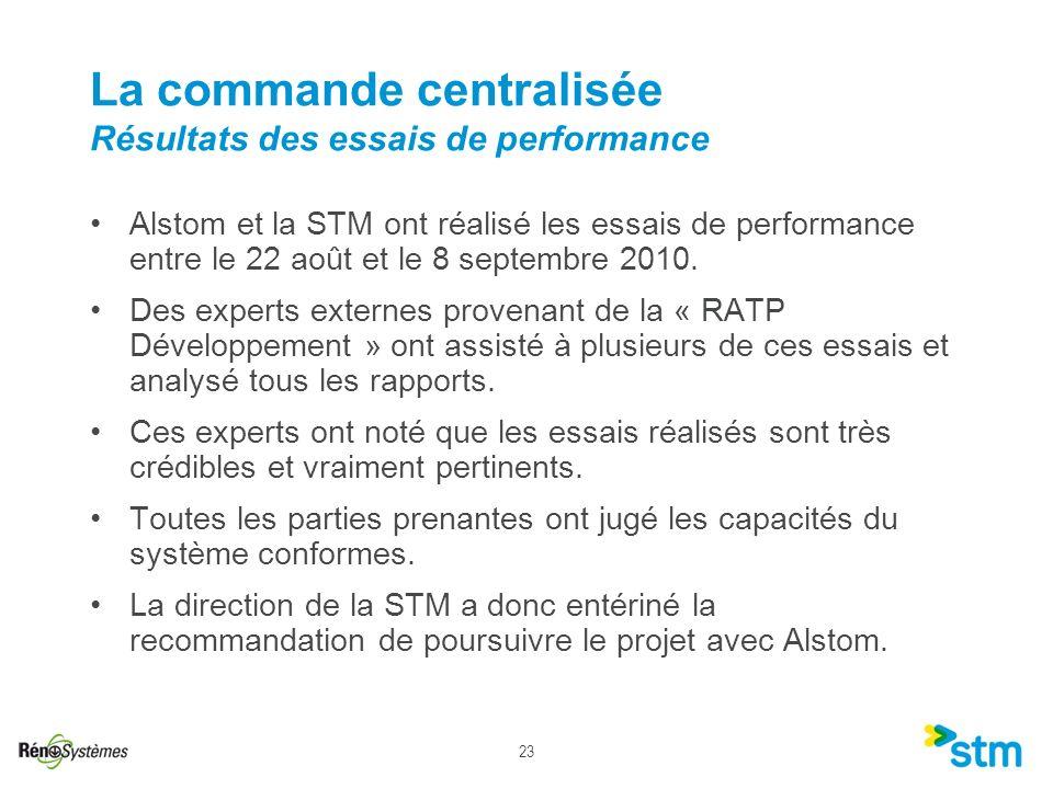 23 La commande centralisée Résultats des essais de performance Alstom et la STM ont réalisé les essais de performance entre le 22 août et le 8 septemb