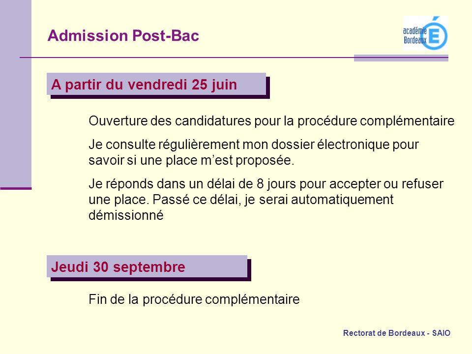 Rectorat de Bordeaux - SAIO Ouverture des candidatures pour la procédure complémentaire Je consulte régulièrement mon dossier électronique pour savoir
