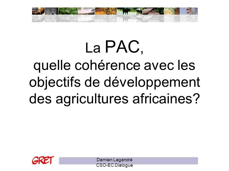 De la cohérence des politiques – Focus sur la PAC Lagriculture européenne entre-t-elle en compétition avec lagriculture africaine .