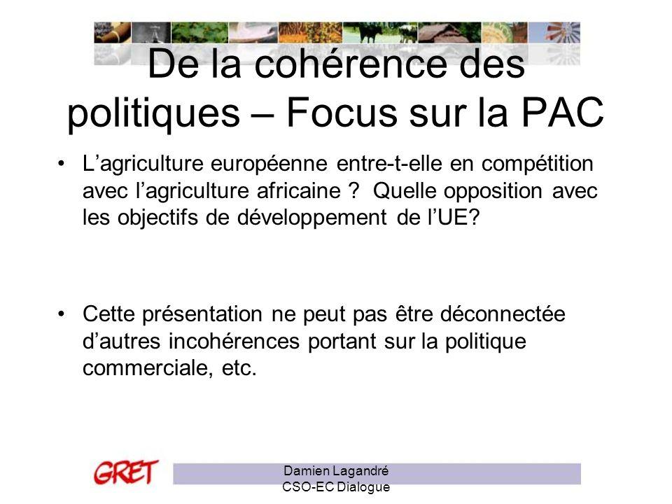 Présence européenne sur les marchés africains Damien Lagandré CSO-EC Dialogue