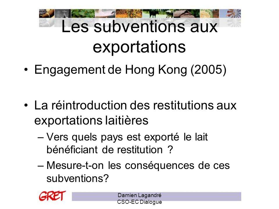 Recommandations pour lavenir de la PAC Observatoire des échanges vers les PED Mise en cohérence de la PAC pour supprimer les exportations qui déstructurent les marchés locaux Une agriculture européenne autosuffisante, utilisant tous les types de subventions sur des productions non-exportées.