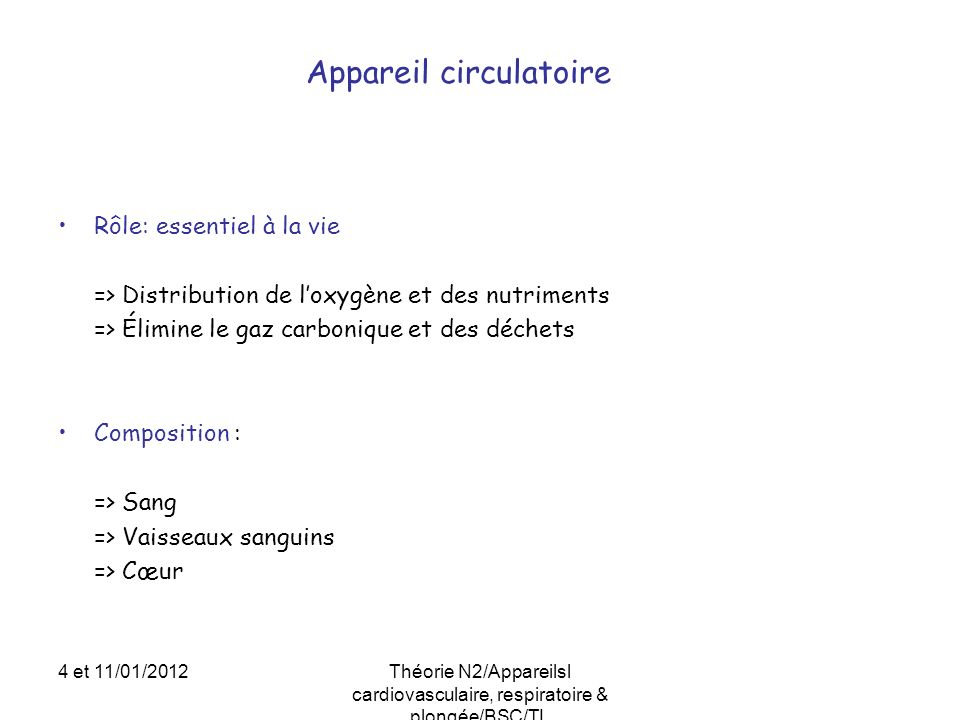 Les échanges gazeux 4/4 4 et 11/01/2012Théorie N2/Appareilsl cardiovasculaire, respiratoire & plongée/BSC/TL