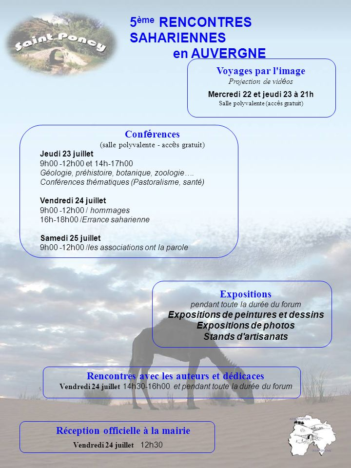 5 ème RENCONTRES SAHARIENNES en AUVERGNE Voyages par l'image Projection de vid é os Mercredi 22 et jeudi 23 à 21h Salle polyvalente (acc è s gratuit)