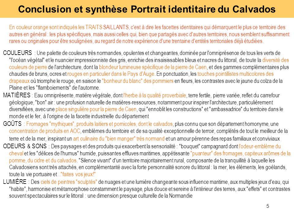 5 En couleur orange sont indiqués les TRAITS SAILLANTS, c'est à dire les facettes identitaires qui démarquent le plus ce territoire des autres en géné