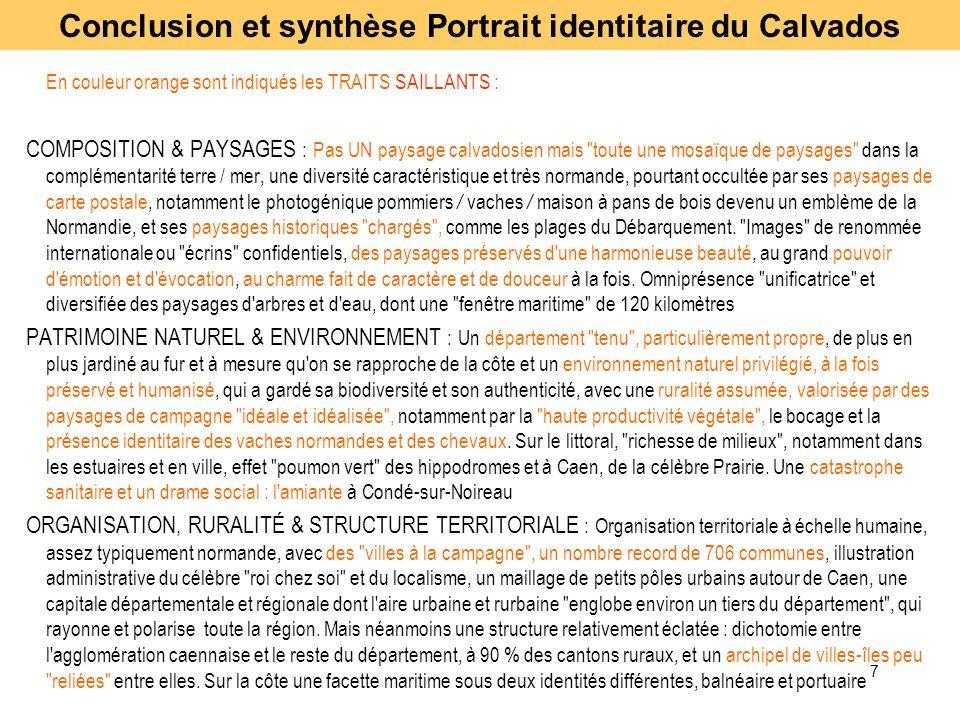 7 En couleur orange sont indiqués les TRAITS SAILLANTS : COMPOSITION & PAYSAGES : Pas UN paysage calvadosien mais