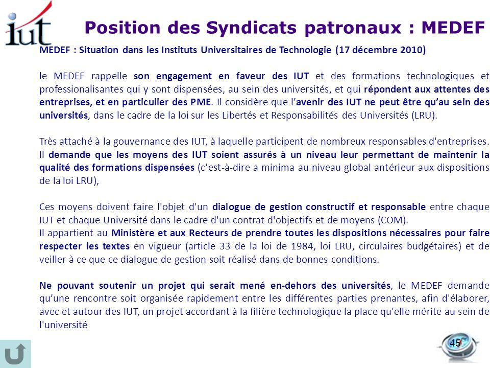 MEDEF : Situation dans les Instituts Universitaires de Technologie (17 décembre 2010) le MEDEF rappelle son engagement en faveur des IUT et des format