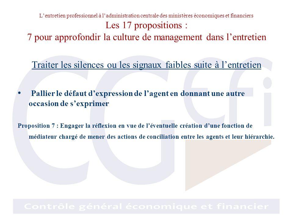 Lentretien professionnel à ladministration centrale des ministères économiques et financiers Les 17 propositions : 7 pour approfondir la culture de ma