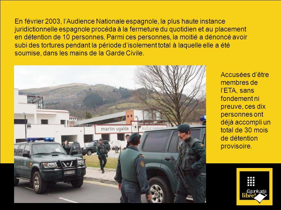 En février 2003, lAudience Nationale espagnole, la plus haute instance juridictionnelle espagnole procéda à la fermeture du quotidien et au placement