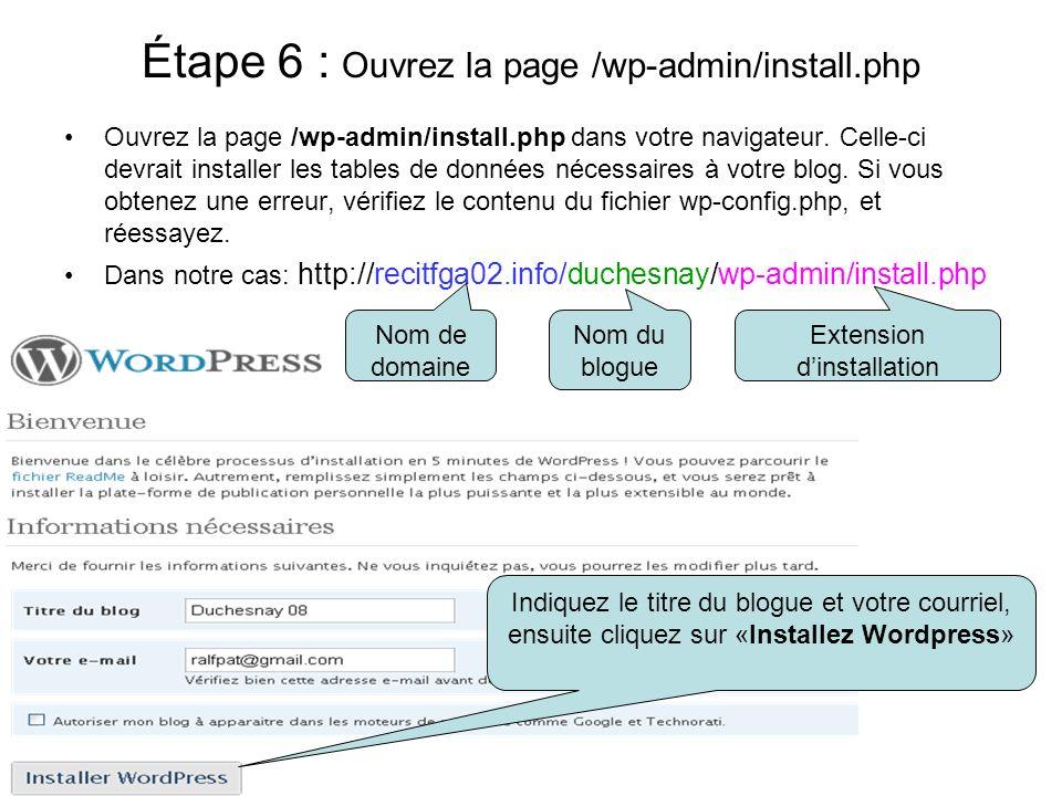 Étape 6 : Ouvrez la page /wp-admin/install.php Ouvrez la page /wp-admin/install.php dans votre navigateur. Celle-ci devrait installer les tables de do