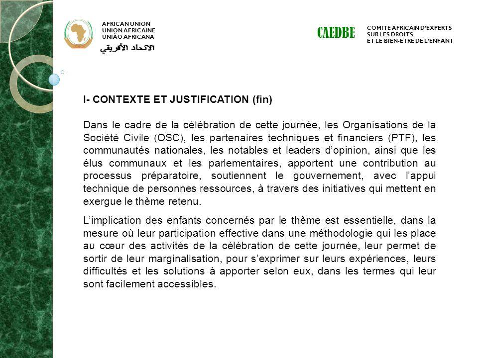 AFRICAN UNION UNION AFRICAINE UNIÃO AFRICANA COMITE AFRICAIN DEXPERTS SUR LES DROITS ET LE BIEN-ETRE DE LENFANT CAEDBE I- CONTEXTE ET JUSTIFICATION (f
