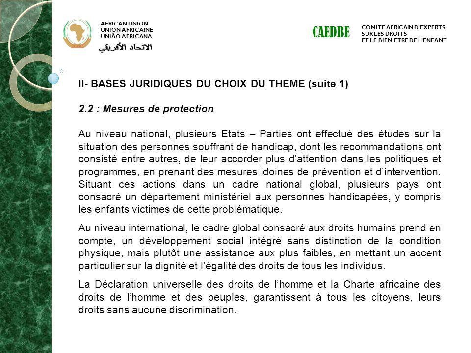 AFRICAN UNION UNION AFRICAINE UNIÃO AFRICANA COMITE AFRICAIN DEXPERTS SUR LES DROITS ET LE BIEN-ETRE DE LENFANT CAEDBE II- BASES JURIDIQUES DU CHOIX D