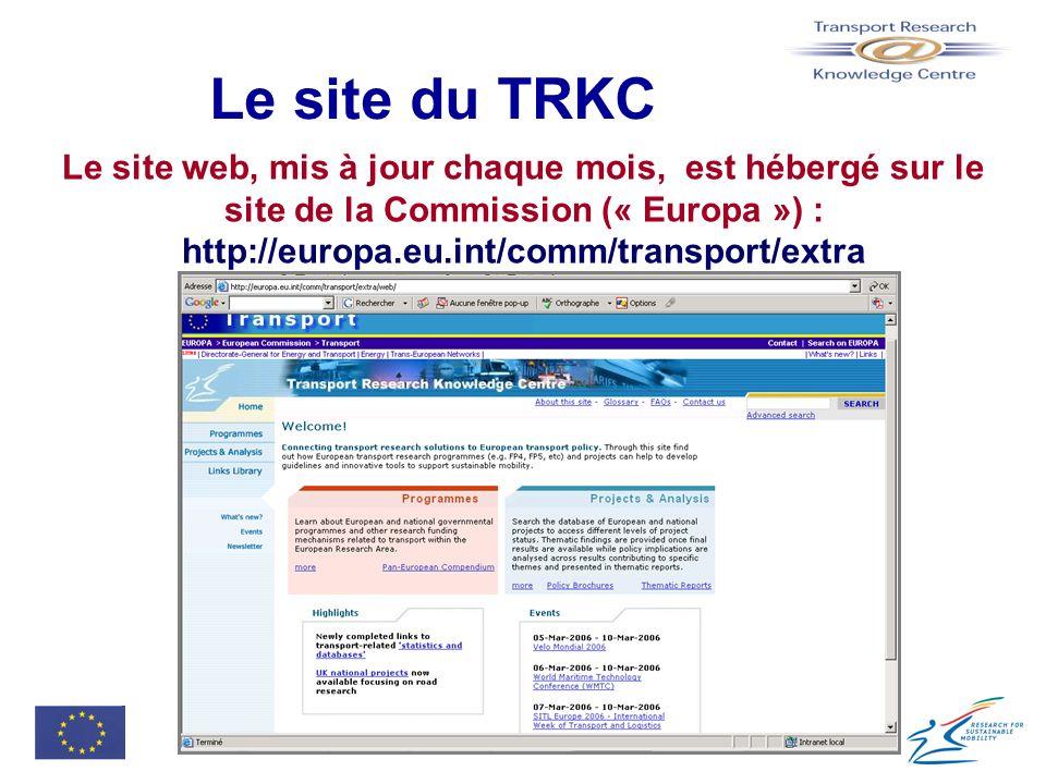 Le site du TRKC Le site web, mis à jour chaque mois, est hébergé sur le site de la Commission (« Europa ») : http://europa.eu.int/comm/transport/extra