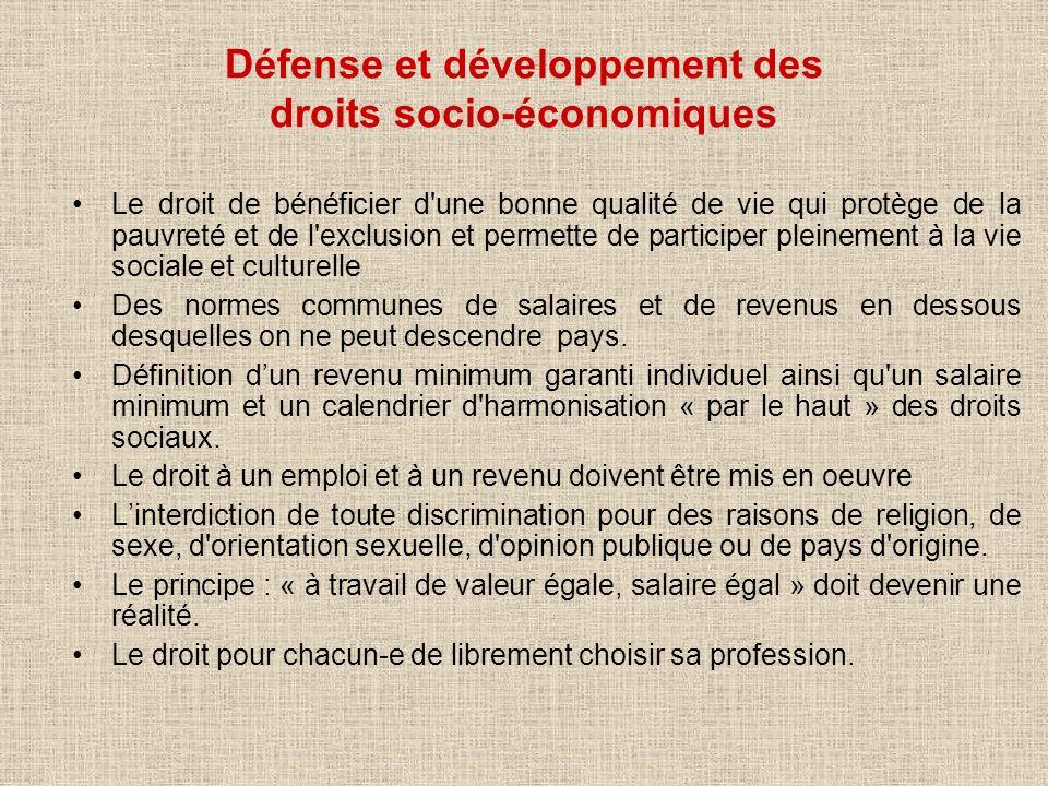 Défense et développement des droits socio-économiques Le droit de bénéficier d'une bonne qualité de vie qui protège de la pauvreté et de l'exclusion e