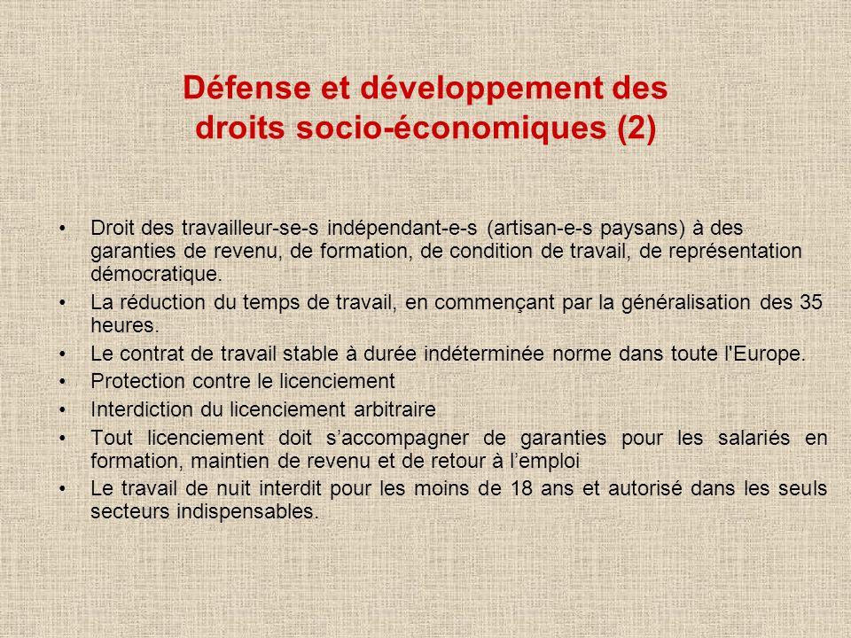 Défense et développement des droits socio-économiques (2) Droit des travailleur-se-s indépendant-e-s (artisan-e-s paysans) à des garanties de revenu,