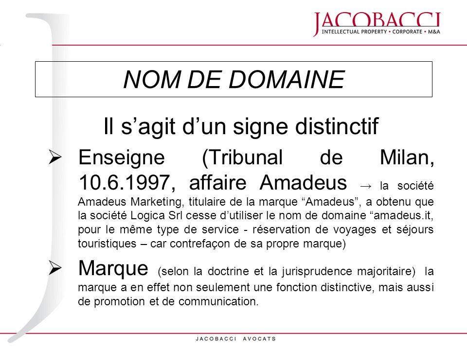 Il sagit dun signe distinctif Enseigne (Tribunal de Milan, 10.6.1997, affaire Amadeus la société Amadeus Marketing, titulaire de la marque Amadeus, a