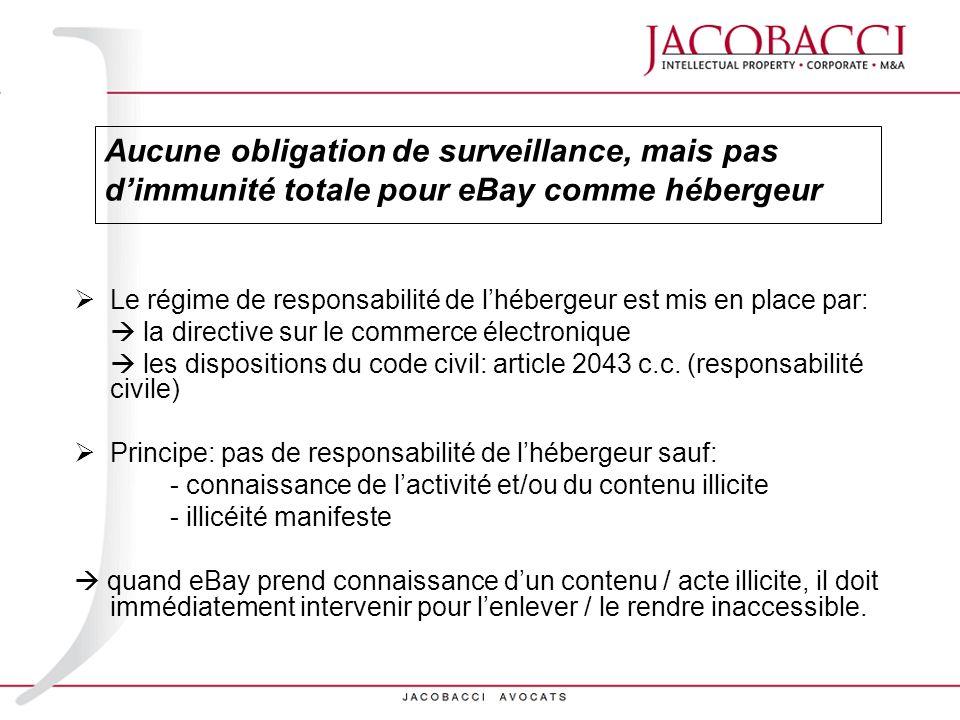 Le régime de responsabilité de lhébergeur est mis en place par: la directive sur le commerce électronique les dispositions du code civil: article 2043