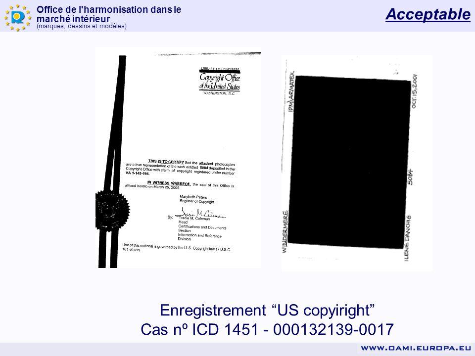 Office de l'harmonisation dans le marché intérieur (marques, dessins et modèles) Enregistrement US copyiright Cas nº ICD 1451 - 000132139-0017 Accepta