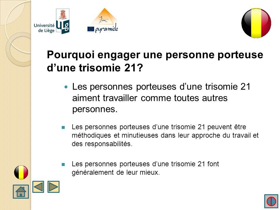2. Pourquoi engager une personne porteuse dune trisomie 21?