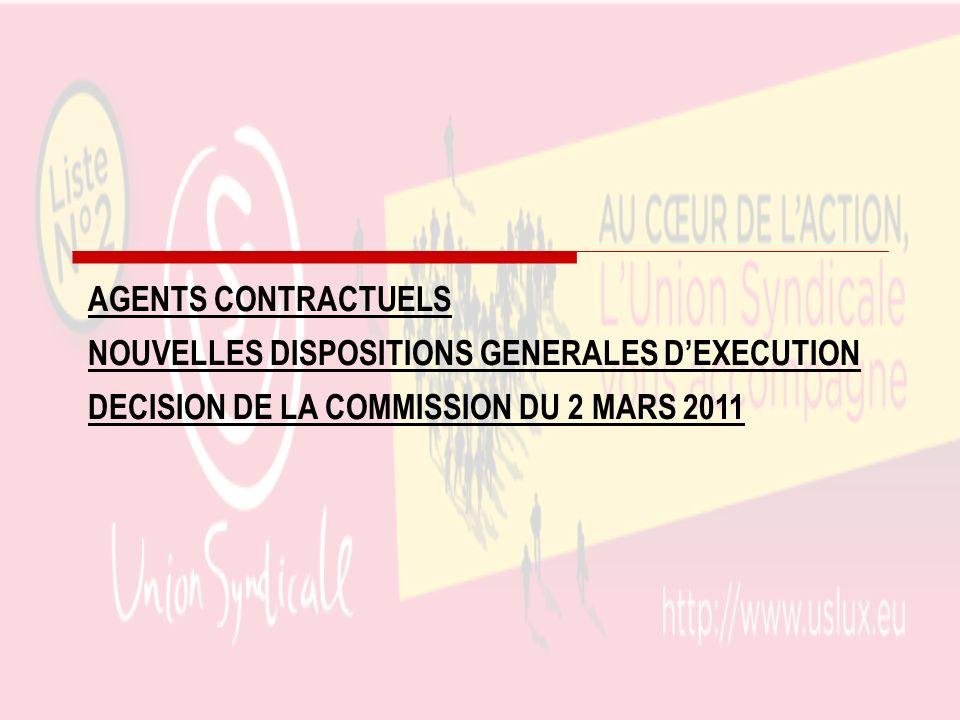 AGENTS CONTRACTUELS NOUVELLES DISPOSITIONS GENERALES DEXECUTION DECISION DE LA COMMISSION DU 2 MARS 2011
