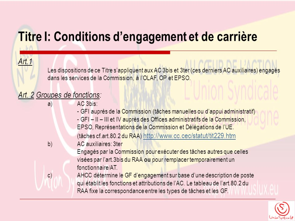 Titre I: Conditions dengagement et de carrière Art.1 Les dispositions de ce Titre sappliquent aux AC 3bis et 3ter (ces derniers AC auxiliaires) engagé