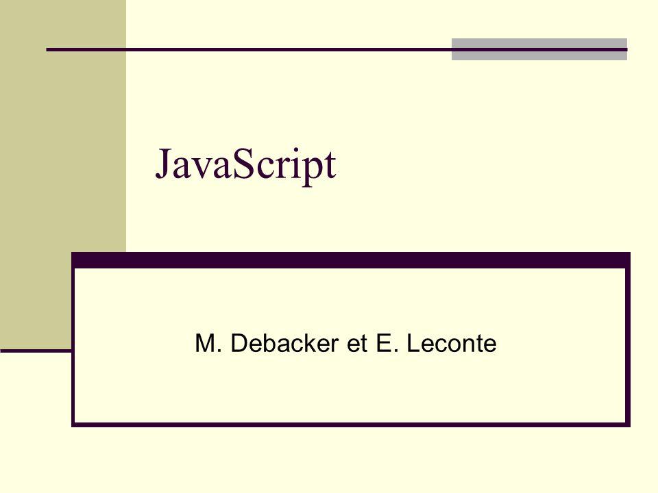 JavaScript M. Debacker et E. Leconte