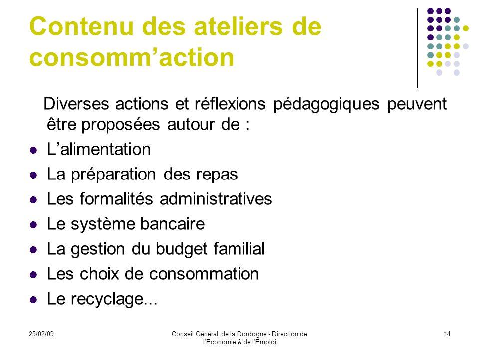 25/02/09Conseil Général de la Dordogne - Direction de l Economie & de l Emploi 15 Statut / forme juridique Le Conseil Général, initiateur de ce projet ne pouvant en être le gestionnaire, une structure porteuse est nécessaire.