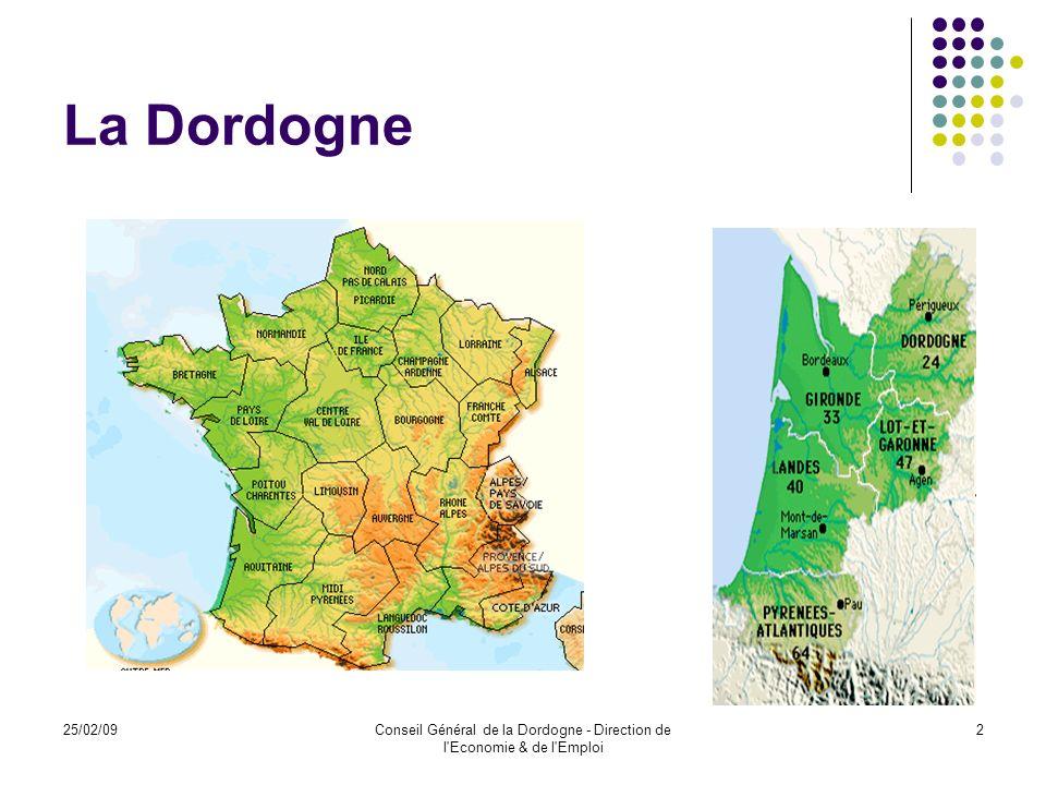 25/02/09Conseil Général de la Dordogne - Direction de l Economie & de l Emploi 3 La Dordogne, La Dordogne est le troisième département de France avec une superficie de 9 060 km².