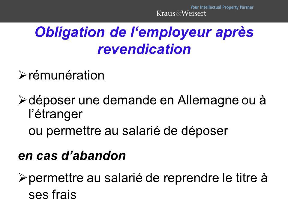 Obligation de lemployeur après revendication rémunération déposer une demande en Allemagne ou à létranger ou permettre au salarié de déposer en cas da