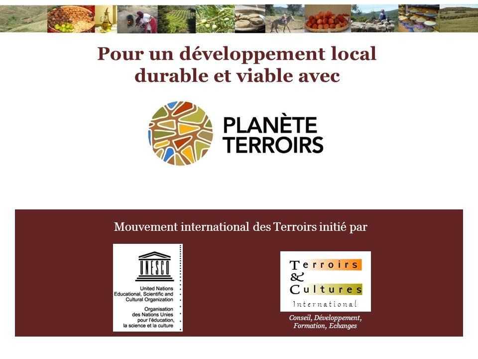 Pour un développement local durable et viable avec Mouvement international des Terroirs initié par International Conseil, Développement, Formation, Ec