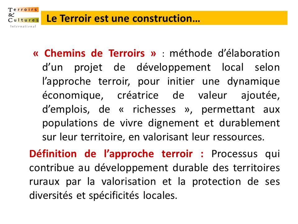 « Chemins de Terroirs » : méthode délaboration dun projet de développement local selon lapproche terroir, pour initier une dynamique économique, créat