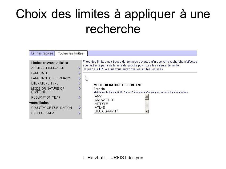L. Herzhaft - URFIST de Lyon Choix des limites à appliquer à une recherche