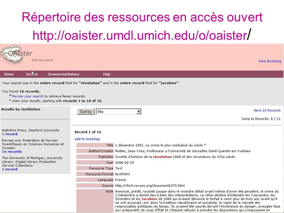 L. Herzhaft - URFIST de Lyon Répertoire des ressources en accès ouvert http://oaister.umdl.umich.edu/o/oaister /