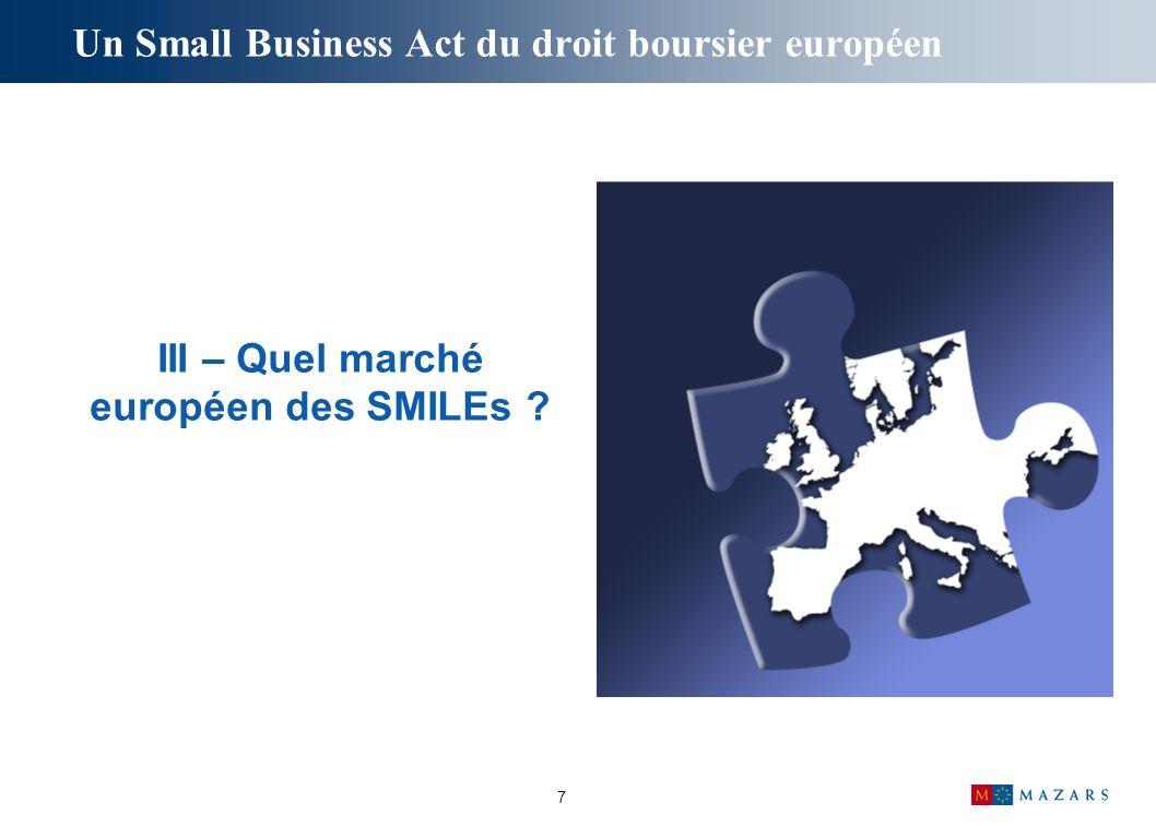 7 III – Quel marché européen des SMILEs ?