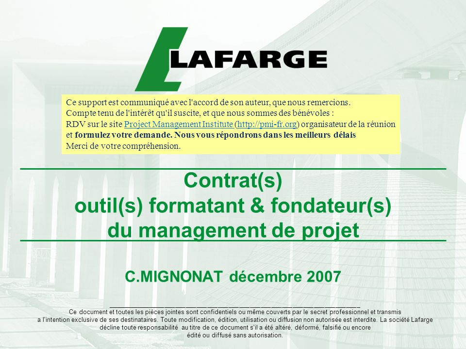 Contrat(s) outil(s) formatant & fondateur(s) du management de projet C.MIGNONAT décembre 2007 ________________________________________________________