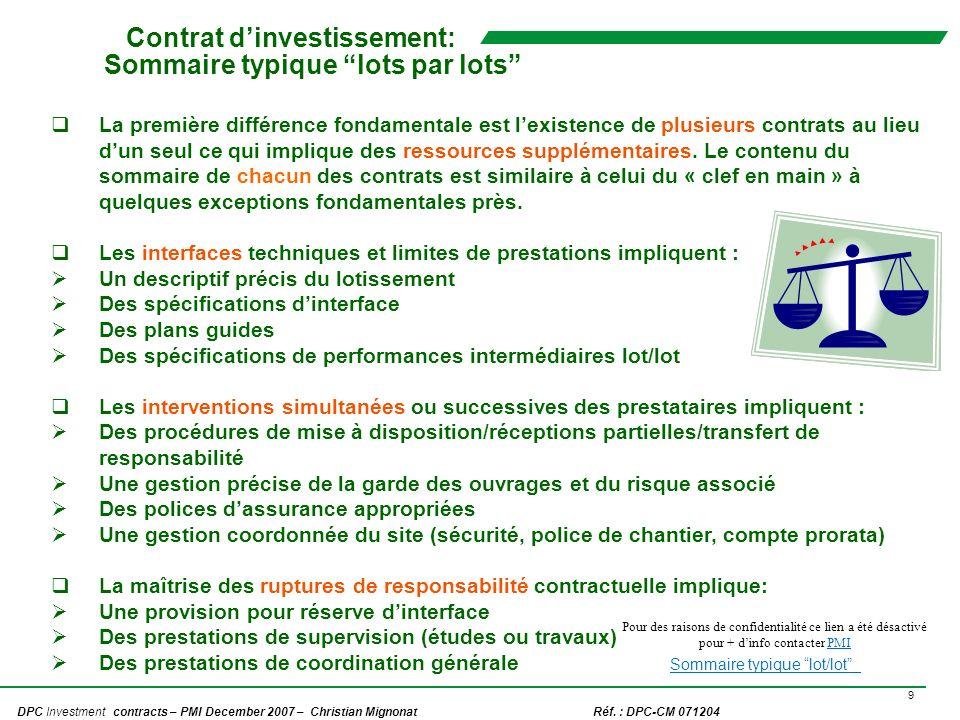 9 DPC Investment contracts – PMI December 2007 – Christian Mignonat Réf. : DPC-CM 071204 Contrat dinvestissement: Sommaire typique lots par lots La pr