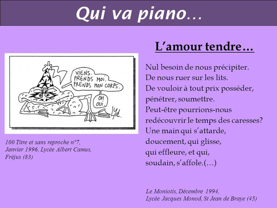 100 Titre et Sans reproche n°7, Janvier 1996, Lycée Albert Camus, Fréjus (83). LAMOUR COMMENCE PAR UN BAISER… Le baiser, (…) Miam cest un plaisir à pr