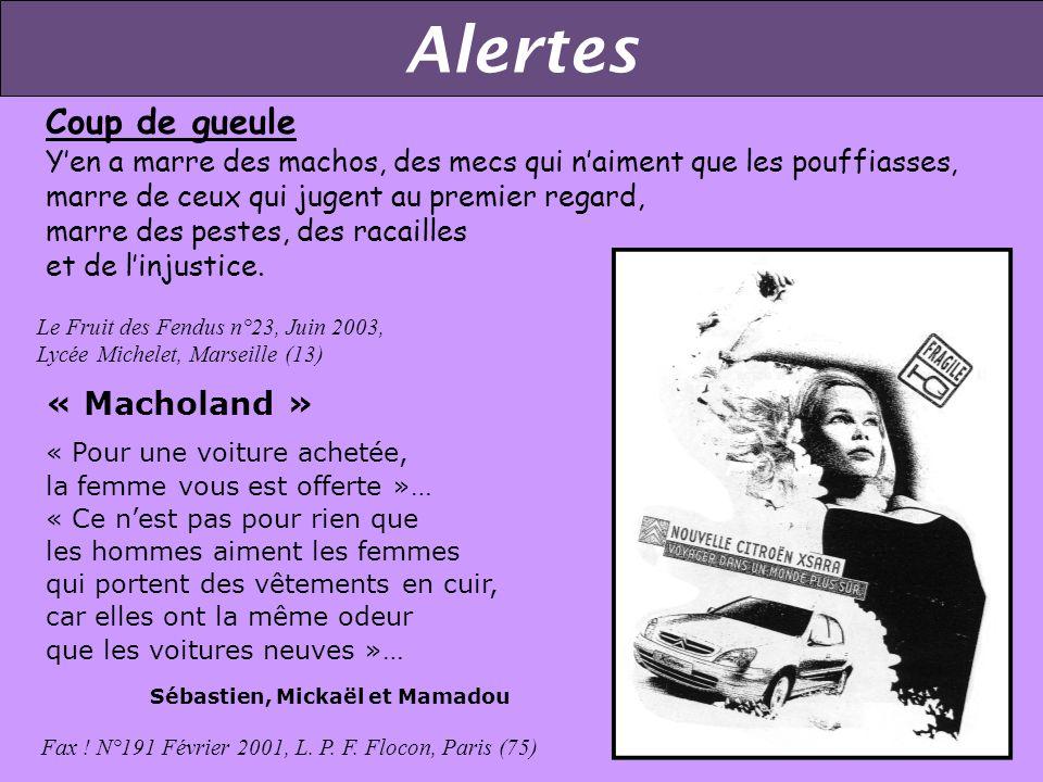 Alertes Homosexualité Ya rien n°1, Mars 1992, Lycée A Cournot,Gray (70) Etat durgence sur le front du respect des jeunes filles… 4. Respect Hélas !