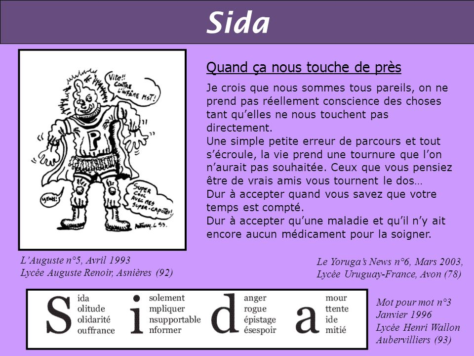 Sida Responsabilité LAuguste n°5, Avril 1993, Lycée Auguste Renoir, Asnières (92) 5 - Santé Préservatif Lay-Motiv n°6, Décembre 1999 Lycée Agricole, Y
