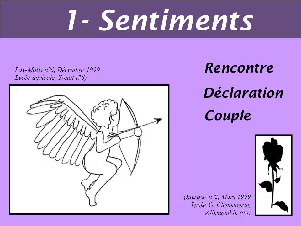 Déclaration Rencontre Couple Lay-Motiv n°6, Décembre 1999 Lycée agricole, Yvetot (76) Quesaco n°2, Mars 1999 Lycée G.