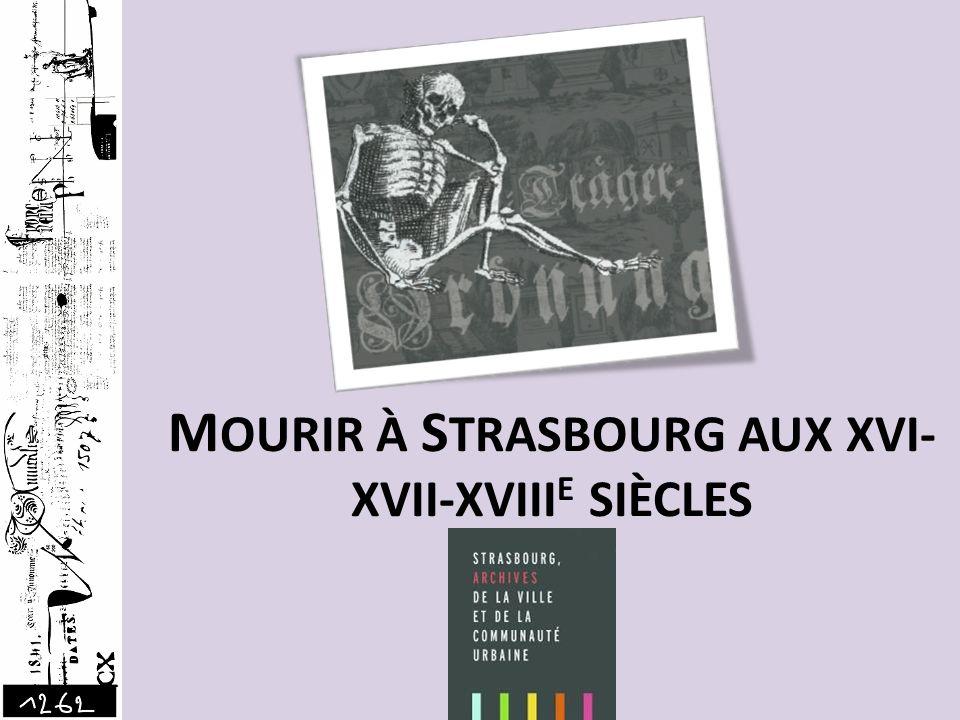 Ce diaporama reprend des documents présentés au public en 2009 aux Archives de la ville de Strasbourg et de la CUS à loccasion dune exposition intitulée « Les Strasbourgeois et la mort du Moyen Age à nos jours », ainsi que des textes tirés du catalogue.