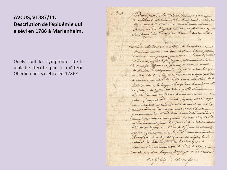 AVCUS, VI 387/11. Description de lépidémie qui a sévi en 1786 à Marlenheim. Quels sont les symptômes de la maladie décrite par le médecin Oberlin dans